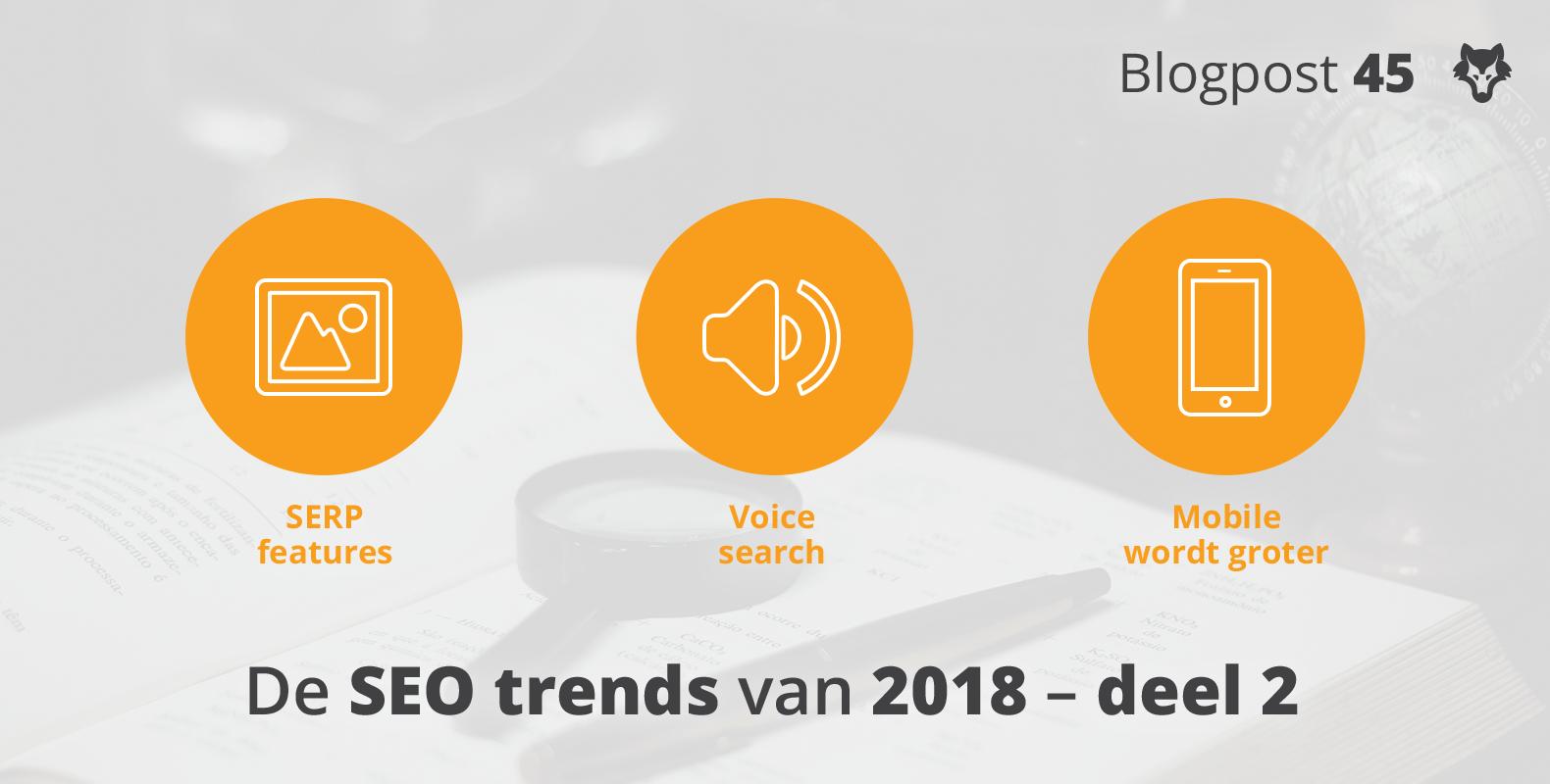 Dit zijn de SEO trends van 2018 – deel 2