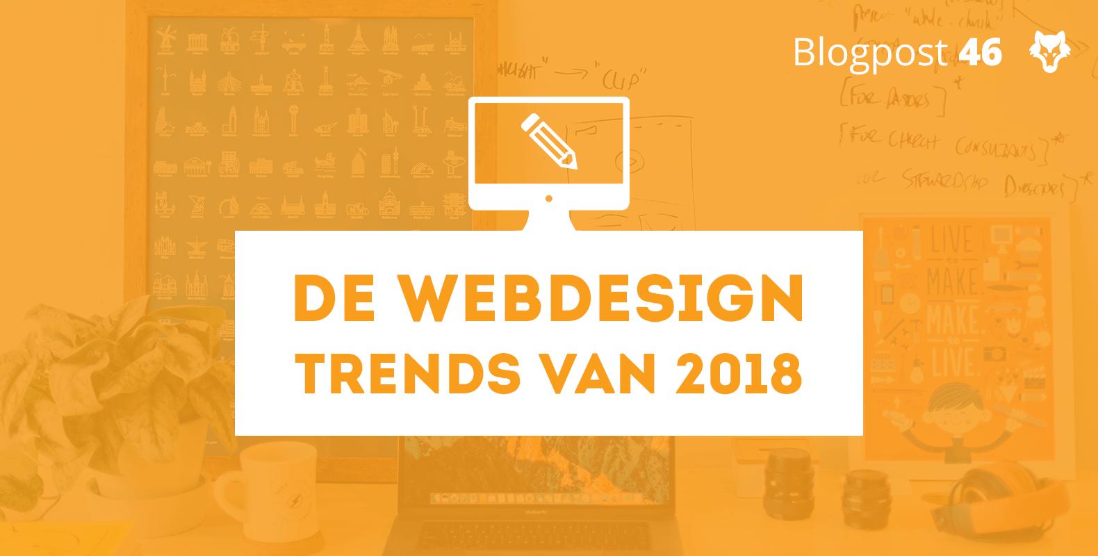 Dit zijn de webdesign trends van 2018