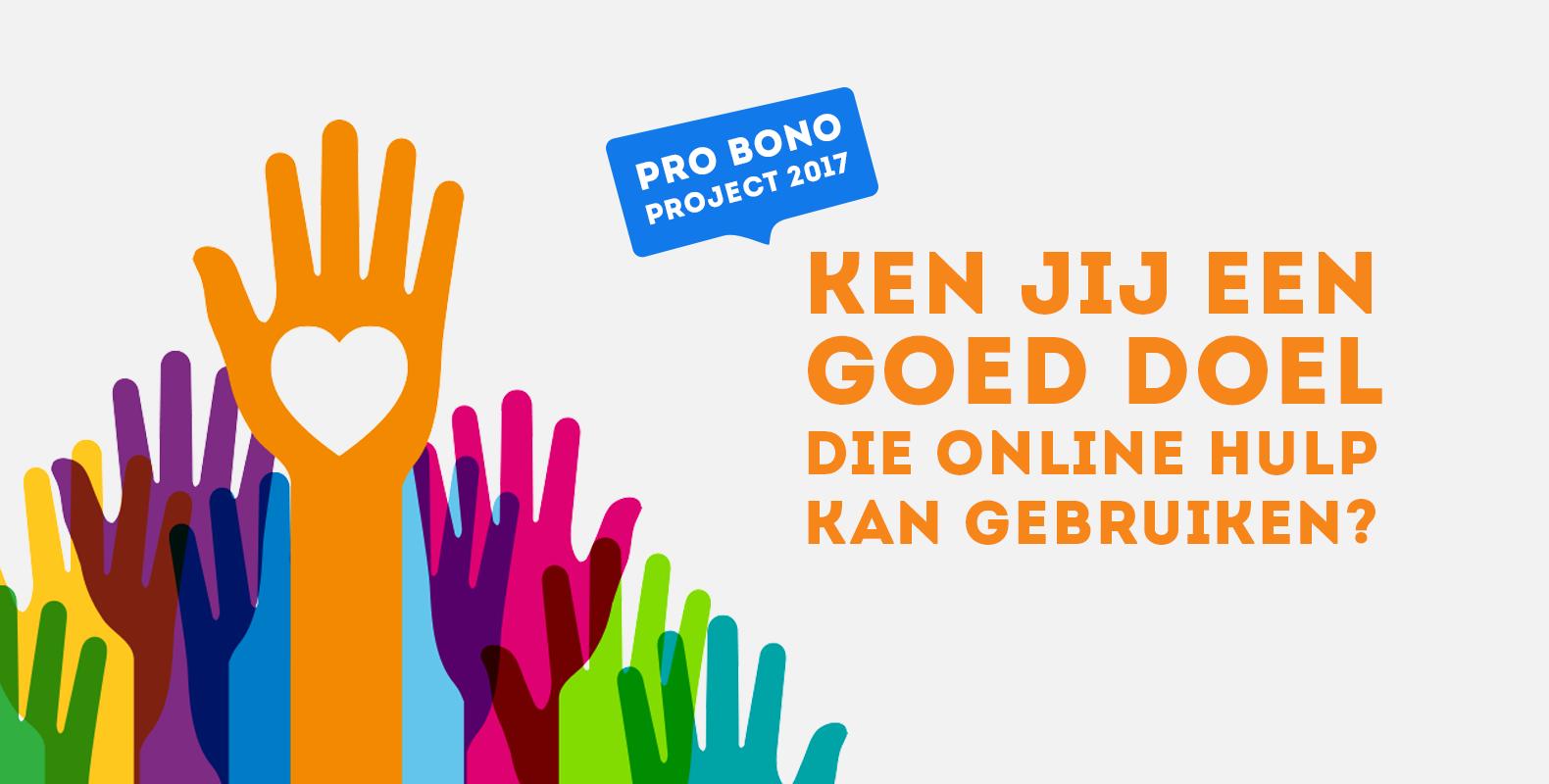 Wij zijn op zoek naar een goed doel voor Pro Bono werk