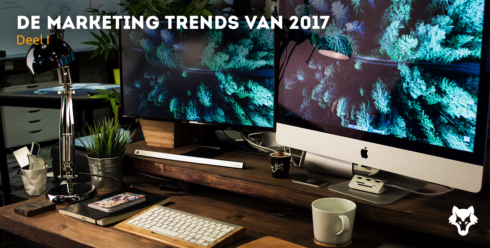 Dit zijn de marketing trends van 2017 – deel I