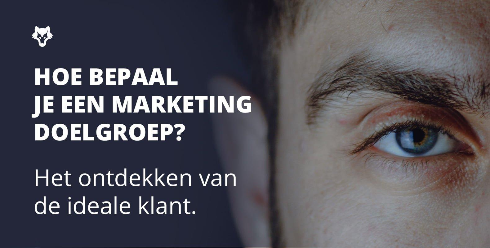 Hoe bepaal je een marketing doelgroep?